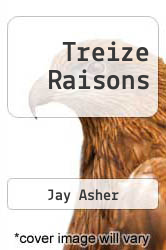 Treize Raisons by Jay Asher - ISBN 9782226195531