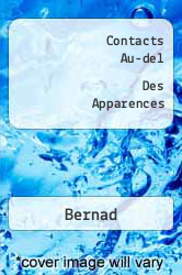 Contacts Au-del  Des Apparences A digital copy of  Contacts Au-del  Des Apparences  by Bernad. Download is immediately available upon purchase!