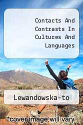 Contacts And Contrasts In Cultures And Languages A digital copy of  Contacts And Contrasts In Cultures And Languages  by Lewandowska-to. Download is immediately available upon purchase!