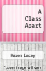 cover of A Class Apart