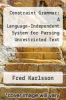 cover of Constraint Grammar: A Language-Independent System for Parsing Unrestricted Text