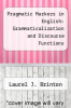 cover of Pragmatic Markers in English: Grammaticalization and Discourse Functions