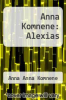 cover of Anna Komnene: Alexias (2nd edition)