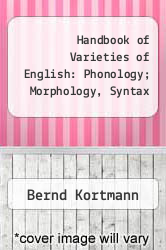 Handbook of Varieties of English: Phonology; Morphology, Syntax by Bernd Kortmann - ISBN 9783110175325