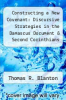 cover of Constructing a New Covenant: Discursive Strategies in the Damascus Document & Second Corinthians