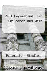 Cover of Paul Feyerabend: Ein Philosoph aus Wien EDITIONDESC (ISBN 978-3211297599)
