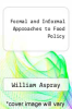cover of Formal and Informal Approaches to Food Policy