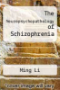 cover of The Neuropsychopathology of Schizophrenia