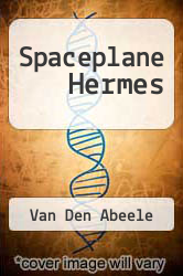 Spaceplane Hermes A digital copy of  Spaceplane Hermes  by Van Den Abeele. Download is immediately available upon purchase!