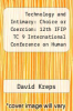cover of Technology and Intimacy: Choice or Coercion: 12th IFIP TC 9 International Conference on Human Choice and Computers, HCC12 2016, Salford, UK, September 7-9, 2016, Proceedings