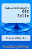 cover of Molekularbiologie der Zelle (6th edition)