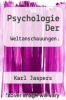 cover of Psychologie Der Weltanschauungen. (6th edition)