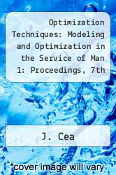Cover of Optimization Techniques: Modeling and Optimization in the Service of Man 1: Proceedings, 7th Ifip Conference, Nice, Sept. 8-12, 1975 EDITIONDESC (ISBN 978-3540076223)