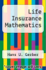 cover of Life Insurance Mathematics (2nd edition)