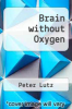 cover of Brain without Oxygen (2nd edition)