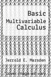 Cover of Basic Multivariable Calculus 3 (ISBN 978-3540979760)