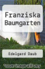 cover of Franziska Baumgarten (1st edition)