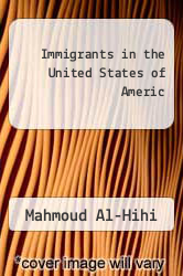 Immigrants in the United States of Americ by Mahmoud Al-Hihi - ISBN 9783639025361