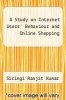 cover of A Study on Internet Users` Behaviour and Online Shopping