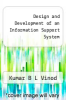 cover of Design and Development of an Information Support System