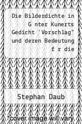 Cover of Die Bilderdichte in G nter Kunerts Gedicht