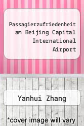 Cover of Passagierzufriedenheit am Beijing Capital International Airport  (ISBN 978-3640831951)