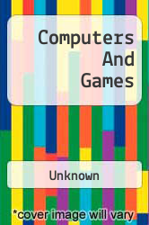 Computers And Games A digital copy of  Computers And Games  by Unknown. Download is immediately available upon purchase!