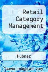 Retail Category Management A digital copy of  Retail Category Management  by Hubner. Download is immediately available upon purchase!