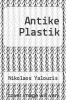 cover of Antike Plastik