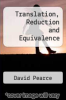 cover of Translation, Reduction and Equivalence (1st edition)