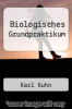cover of Biologisches Grundpraktikum (4th edition)