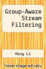 cover of Group-Aware Stream Filtering