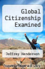 cover of Global Citizenship Examined