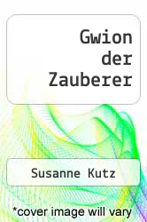 Cover of Gwion der Zauberer  (ISBN 978-3844800456)
