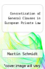 cover of Concretization of General Clauses in European Private Law