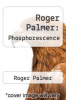 cover of Roger Palmer: Phosphorescence