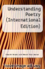 cover of Understanding Poetry (International Edition) (4th edition)