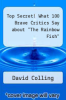 "cover of Top Secret! What 100 Brave Critics Say about ""The Rainbow Fish"""