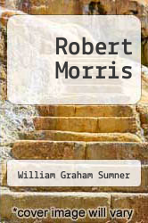 Cover of Robert Morris  (ISBN 978-5518487017)