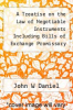cover of A Treatise on the Law of Negotiable Instruments Including Bills of Exchange Promissory Notes Negotiable Bonds and Coupons Checks Bank Notes Cetrificates of Deposit Cetificates of Stock Bills of Credit Bills of Lading Guaranties Letters of Credit and Circu Vo