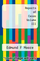 Cover of Reports of Cases Volume III  (ISBN 978-5518641402)