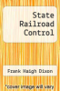 cover of State Railroad Control