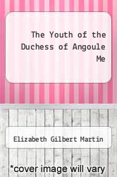 Cover of The Youth of the Duchess of Angoule Me  (ISBN 978-5518651951)