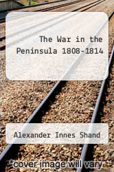 Cover of The War in the Peninsula 1808-1814  (ISBN 978-5518652019)