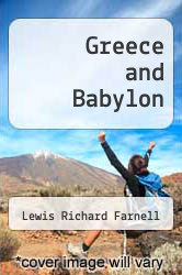 Greece and Babylon by Lewis Richard Farnell - ISBN 9785518655638
