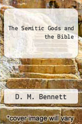 Cover of The Semitic Gods and the Bible  (ISBN 978-5518673069)