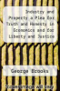 cover of Industry and Property a Plea for Truth and Honesty in Economics and for Liberty and Justice in Social Reform