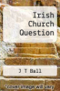 cover of Irish Church Question