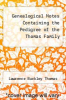 cover of Genealogical Notes Containing the Pedigree of the Thomas Family