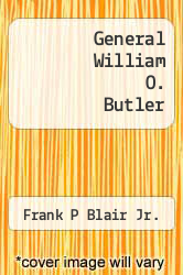 Cover of General William O. Butler  (ISBN 978-5518736320)